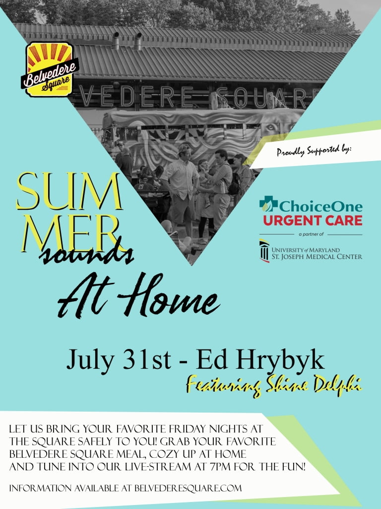 Poster for Belvedere Square's Summer Sounds at Home for the month of July.