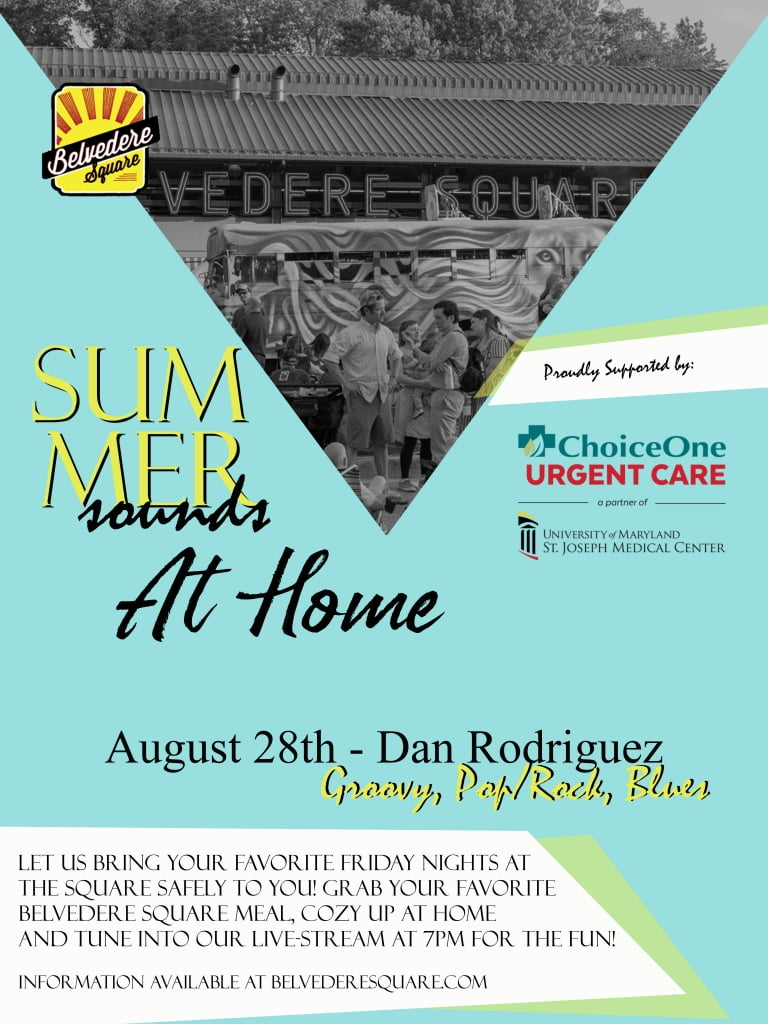Flyer for Belvedere Square's Summer Sounds at Home featuring singer Dan Rodriguez.
